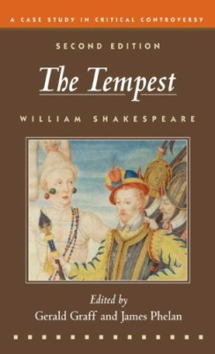 Edited: The Tempest: A Case Study in Critical Controversy (Case Studies in Critical Controversy)